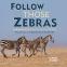 Cover Image: Follow Those Zebras