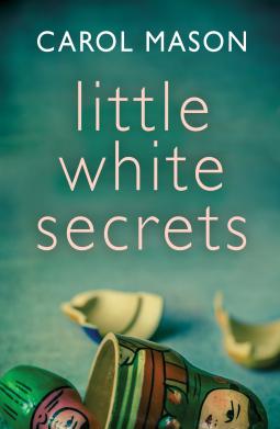 Little White Secrets Carol Mason 9781542004978 Netgalley