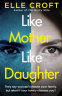 Cover Image: Like Mother, Like Daughter