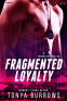 Cover Image: Fragmented Loyalty