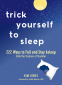Cover Image: Trick Yourself to Sleep