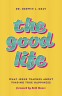 Cover Image: The Good Life
