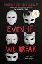 Cover Image: Even If We Break