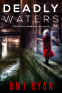 Cover Image: Deadly Waters
