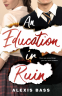 Cover Image: An Education in Ruin