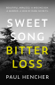 Cover Image: Sweet Song, Bitter Loss