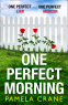 Cover Image: One Perfect Morning