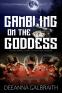 Cover Image: Gambling on the Goddess