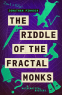 Cover Image: The Riddle of the Fractal Monks
