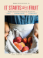 Cover Image: It Starts with Fruit