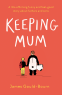 Cover Image: Keeping Mum