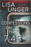 Cover Image: Confessions on the 7:45: A Novel