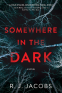 Cover Image: Somewhere in the Dark