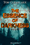 Cover Image: The Essence of Darkness