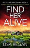 Cover Image: Find Her Alive (Detective Josie Quinn Book 8)