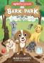 Cover Image: Bark Park (Bark Park Book 1)
