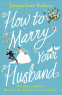 Cover Image: How to Marry Your Husband