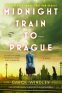 Cover Image: Midnight Train to Prague