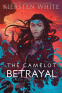 Cover Image: The Camelot Betrayal
