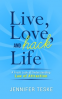 Cover Image: Live, Love, and Hack Life