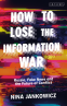 Cover Image: How to Lose the Information War