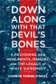 Cover Image: Down Along with That Devil's Bones