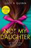 Cover Image: Not My Daughter