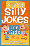 Cover Image: Super Silly Jokes for Kids (Kid Scoop)