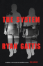 Cover Image: The System