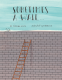 Cover Image: Sometimes a Wall...