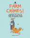 Cover Image: Farm Crimes: Cracking the Case of the Missing Egg