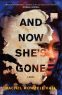 Cover Image: And Now She's Gone