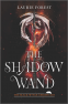 Cover Image: The Shadow Wand