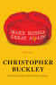Cover Image: Make Russia Great Again