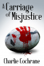 Cover Image: A Carriage of Misjustice