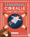 Cover Image: Cannonball Coralie and the Lion