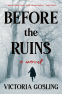 Cover Image: Before the Ruins