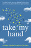 Cover Image: Take My Hand