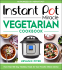 Cover Image: Instant Pot Miracle Vegetarian Cookbook