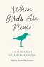 Cover Image: When Birds Are Near