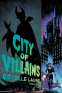 Cover Image: City of Villains Book 1