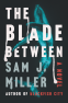 Cover Image: The Blade Between