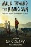 Cover Image: Walk Toward the Rising Sun