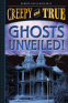 Cover Image: Ghosts Unveiled! (Creepy and True #2)