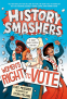 Cover Image: History Smashers: Women's Right to Vote