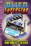 Cover Image: Lights, Camera, Danger! (Alien Superstar #2)