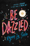 Cover Image: Be Dazzled