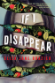 Cover Image: If I Disappear