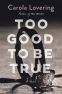Cover Image: Too Good to Be True