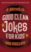 Cover Image: A Barrel of Good Clean Jokes for Kids